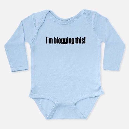 Blogging This Long Sleeve Infant Bodysuit