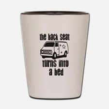 Back Seat Bed! Shot Glass