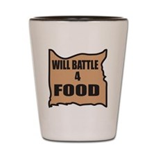 Will Battle For Food Shot Glass