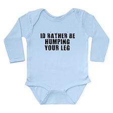 Humping Your Leg Long Sleeve Infant Bodysuit