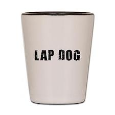 Lap Dog Shot Glass