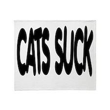 Cats Suck Throw Blanket