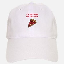 Here For The Pizza Baseball Baseball Cap
