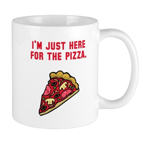 Here For The Pizza Mug