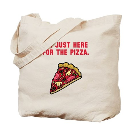 Here For The Pizza Tote Bag