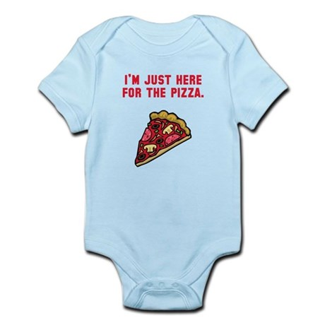 Here For The Pizza Infant Bodysuit