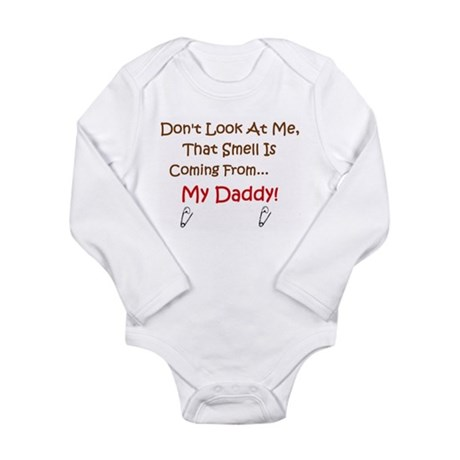 Smell Coming from Daddy! Infant Onsie Bodysuit
