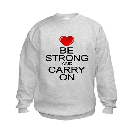 Be Strong Carry On Kids Sweatshirt