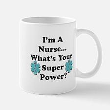 Im A Nurse Superpower copy Mugs