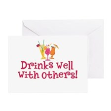 Drinks Well With Others - Greeting Card