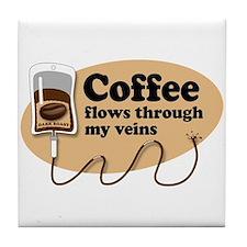 Coffee in my veins Tile Coaster
