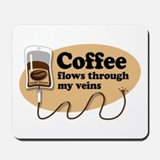 Coffee in my veins Mousepad