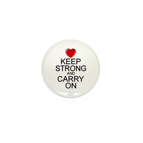 Keep Strong Carry On Mini Button