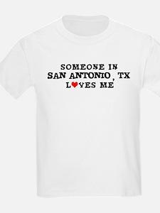 Someone in San Antonio Kids T-Shirt