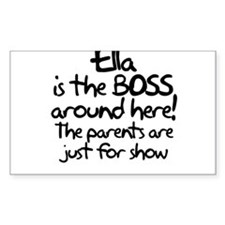 Ella is the Boss Decal