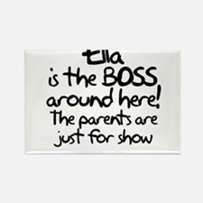 Ella is the Boss Rectangle Magnet