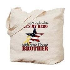 He's not just my Brother, He' Tote Bag
