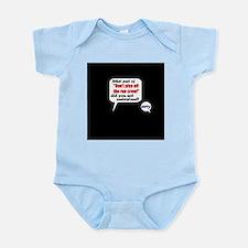 Don't Piss Off The Run Crew! Infant Bodysuit