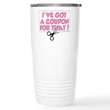 I've Got A Coupon For That! Travel Mug