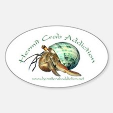 Hermit Crab Addiction Oval Decal