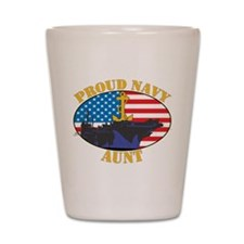 Proud Navy Aunt Shot Glass