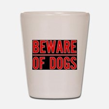 Beware of Dogs(Black) Shot Glass