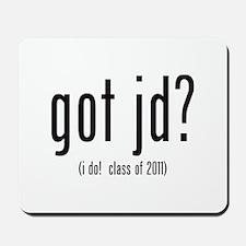 got jd? (i do! class of 2011) Mousepad