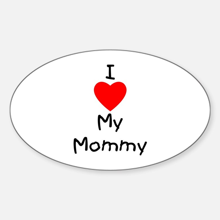 I love my mommy Decal