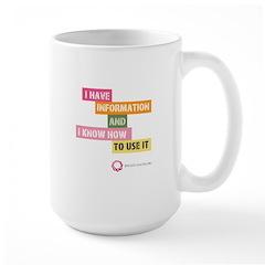 I Have Info Large Mug