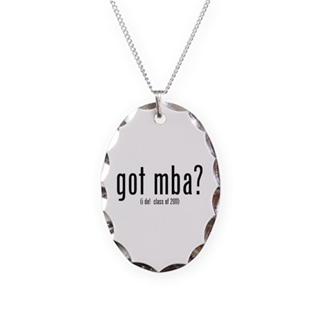 got mba? (i do! class of 2011) Necklace Oval Charm