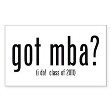 got mba? (i do! class of 2011) Decal