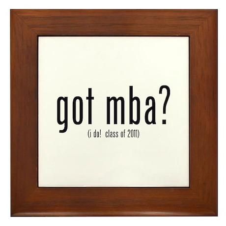 got mba? (i do! class of 2011) Framed Tile