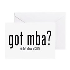 got mba? (i do! class of 2011) Greeting Card
