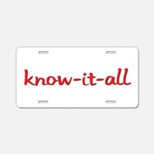 Know-it-all Aluminum License Plate