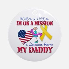 Welcome Home Daddy Ornament (Round)