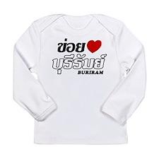 I Love (Heart) Buriram, Thailand Long Sleeve Infan