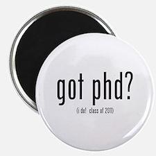 got phd? (i do! class of 2011) Magnet