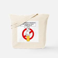 Don't smoke it Tote Bag