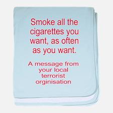 Terrorists want you to smoke baby blanket
