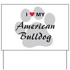 American Bulldog Yard Sign