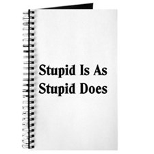 Stupid Is Journal