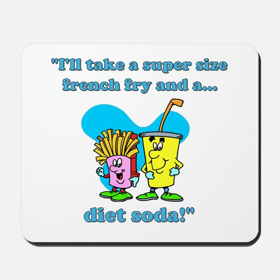 Fries & Diet Soda Mousepad