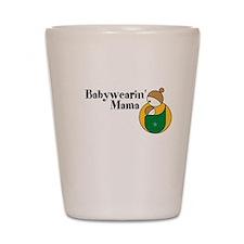 Babywearin' Mama Shot Glass