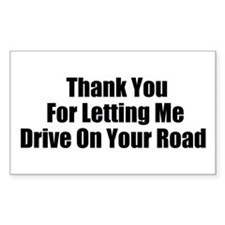 Drive on your road Decal