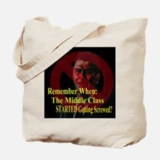 Reagan Screwed Middle Class Tote Bag