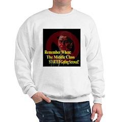 Reagan Screwed Middle Class Sweatshirt
