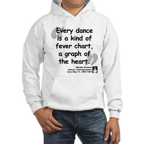 Graham Dance Quote Hooded Sweatshirt