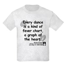 Graham Dance Quote T-Shirt