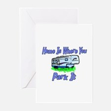 Home Is Where You Park It Greeting Cards (Package