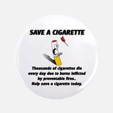 "save a cigarette 3.5"" Button"